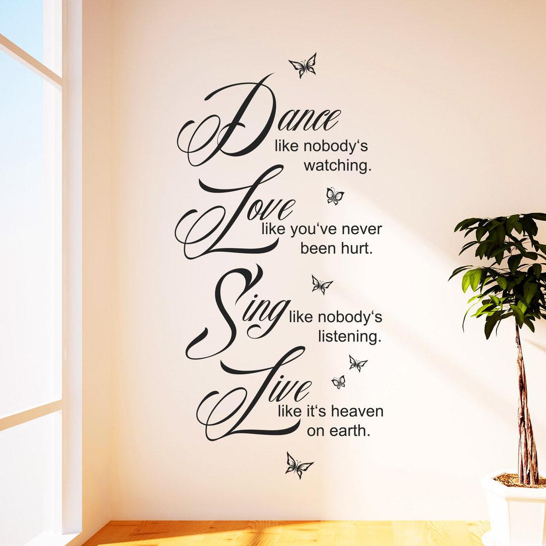 wandtattoo dance love sing live spruch zitat wand bild. Black Bedroom Furniture Sets. Home Design Ideas