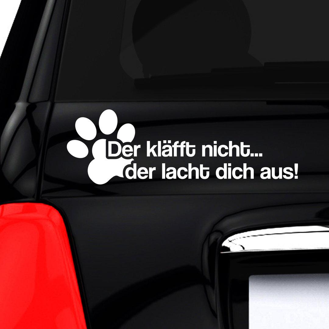 Autoaufkleber Hund Lustiger Spruch