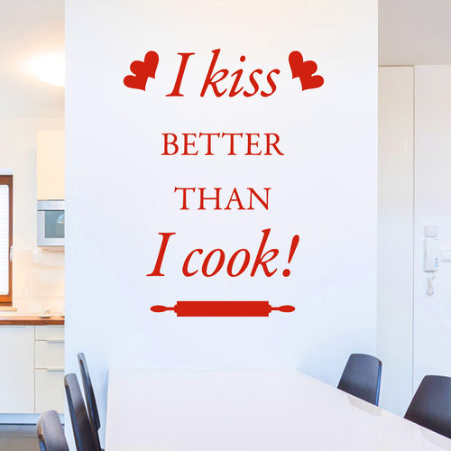 Wandtattoo I kiss better than i cook