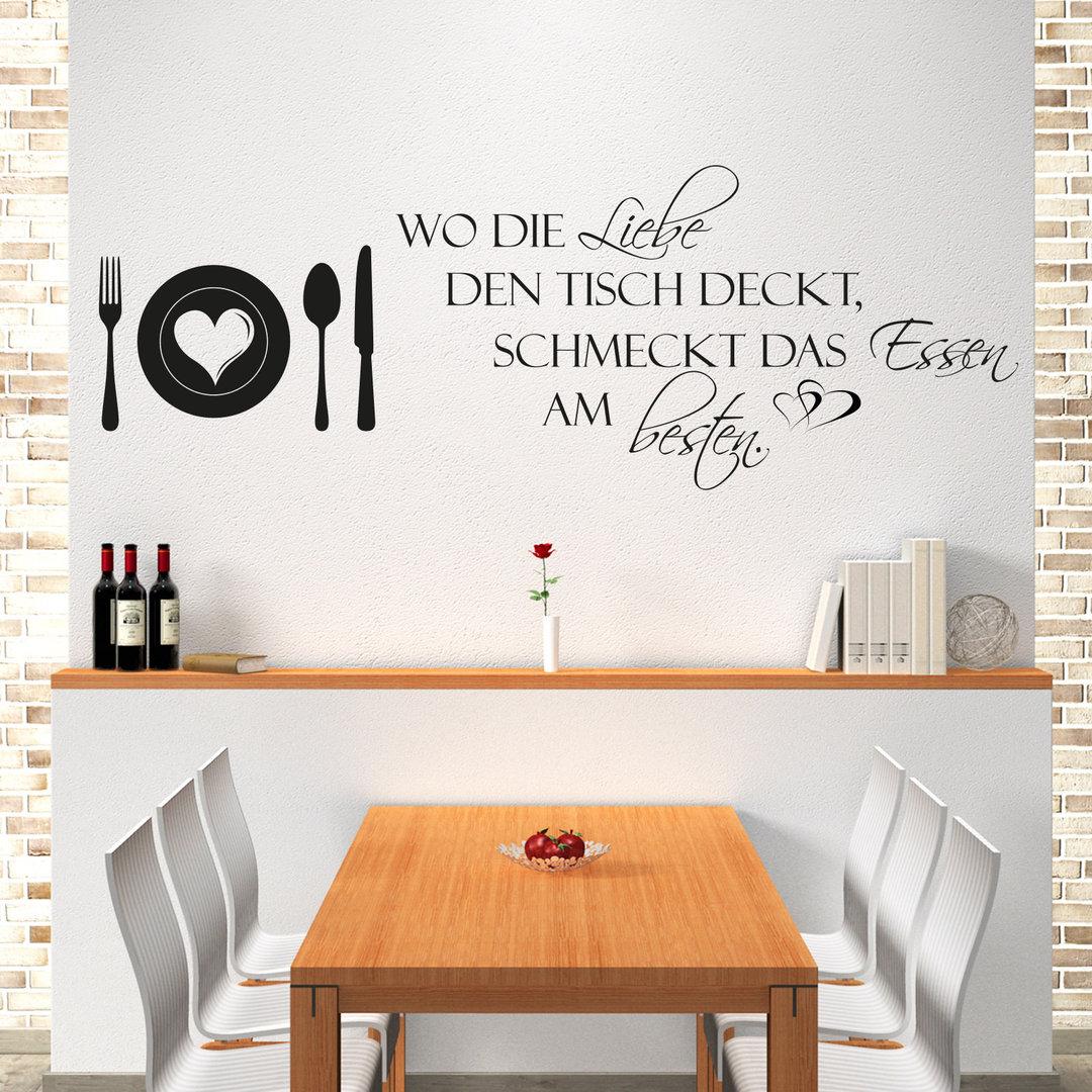 Wandtattoo Wo Die Liebe Den Tisch Deckt Schmeckt Das Essen Am Besten
