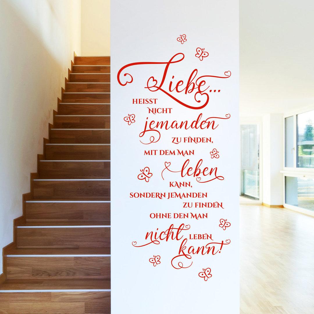 Wandtattoo Liebe heißt nicht jemanden zu finden..Spruch