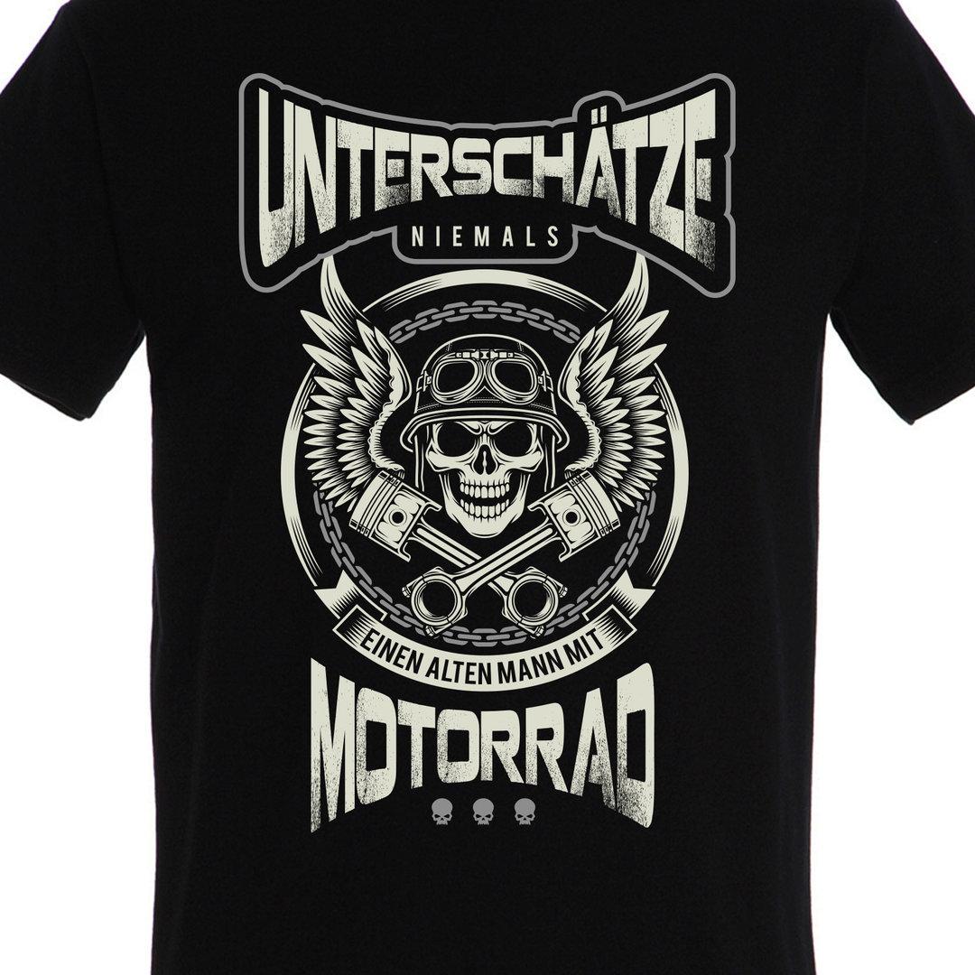 T Shirt Motorrad Unterschatze Niemals Einen Alten Mann Mit Motorrad